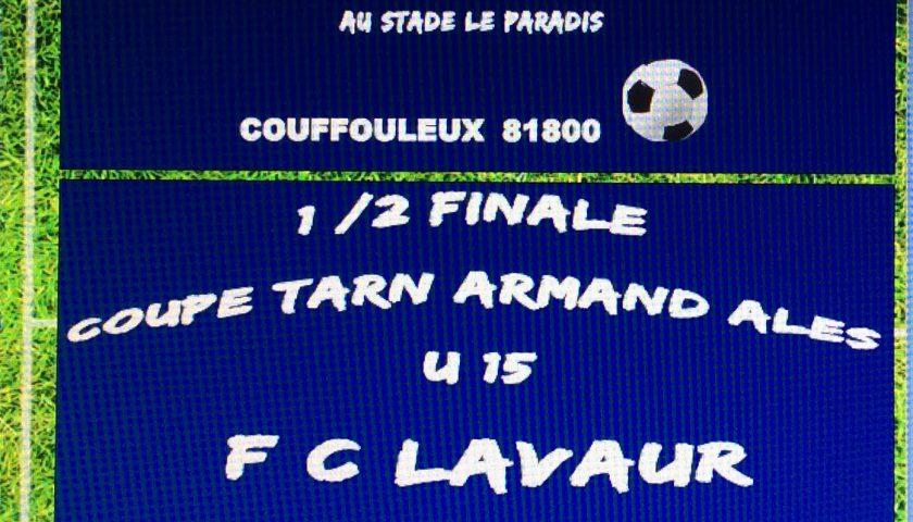 Samedi, les U15 disputent leur demi-finale de coupe du Tarn contre Vignoble 81 FC